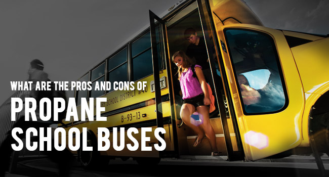 Propane School Buses – What are the Pros and Cons