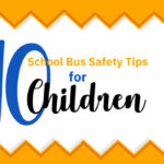 10 School Bus Safety Tips for Children [Infographic]