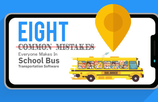 <img src='https://www.trackschoolbus.com/wp-content/uploads/2018/07/8-Common-Mistakes-Everyone-Makes-In-School-Bus-Transportation-Software-540x350.jpg' title='8 Common Mistakes Everyone Makes In School Bus Transportation Software' alt='' />