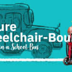 How to Secure Wheelchair-Bound Students in a School Bus