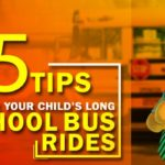15 Tips to Fix Your Child's Long School Bus Rides