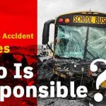 School Bus Accident Injuries – Who Is Responsible