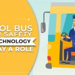 School Bus Driver Safety – How Technology Can Play a Role