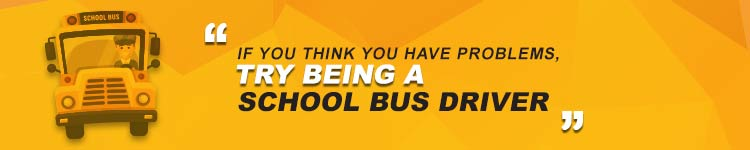 If-You-Think-You-Have-Problems-Try-Being-A-School-Bus-Driver