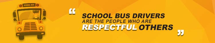 School-Bus-Drivers-Are-The-People-Who-Are-Respectful-Of-Others