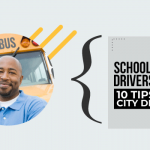 School Bus Drivers Training – 10 Tips For City Driving