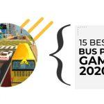 15 Best Bus Parking Games 2020