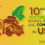 10 Reasons Why Eco Friendly School Buses Are Common In USA