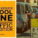How To Reduce School Zone Traffic Congestion