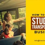 How To Start A Student Transportation Business