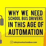 Why We Need School Bus Drivers In This Age Of Automation